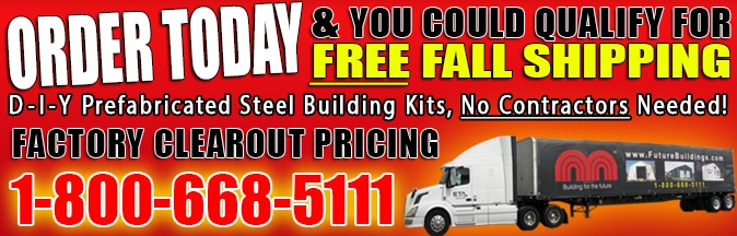 Free Fall Shipping on DIY Steel Building Kits